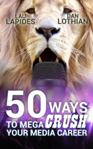 50 Ways to Mega Crush Your Media Career
